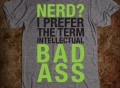 Intellectual Bad Ass Tee