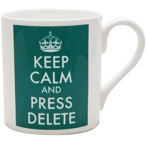 Keep Calm and Press Delete Mug