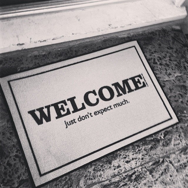 Welcome Just Don't Expect Much