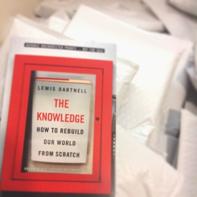 The Knowledge: How to Rebuild Our World from Scratch by Lewis Dartnell