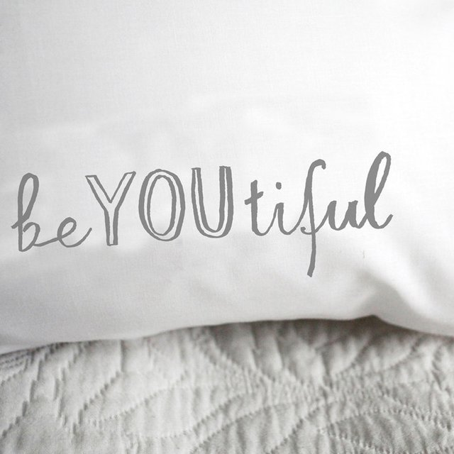 BeYOUtiful Pillowcase