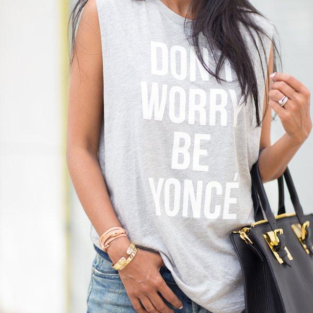 Don't Worry Be Yoncé Tank by Stylestalker