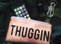 Thuggin Pouch