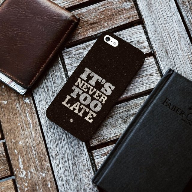 It's Never Too Late Quote Smartphone Case