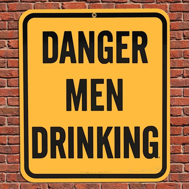 Danger Men Drinking Warning Sign