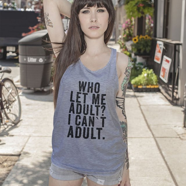 I Can't Adult Tank Top