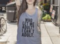 I Can't Adult Top