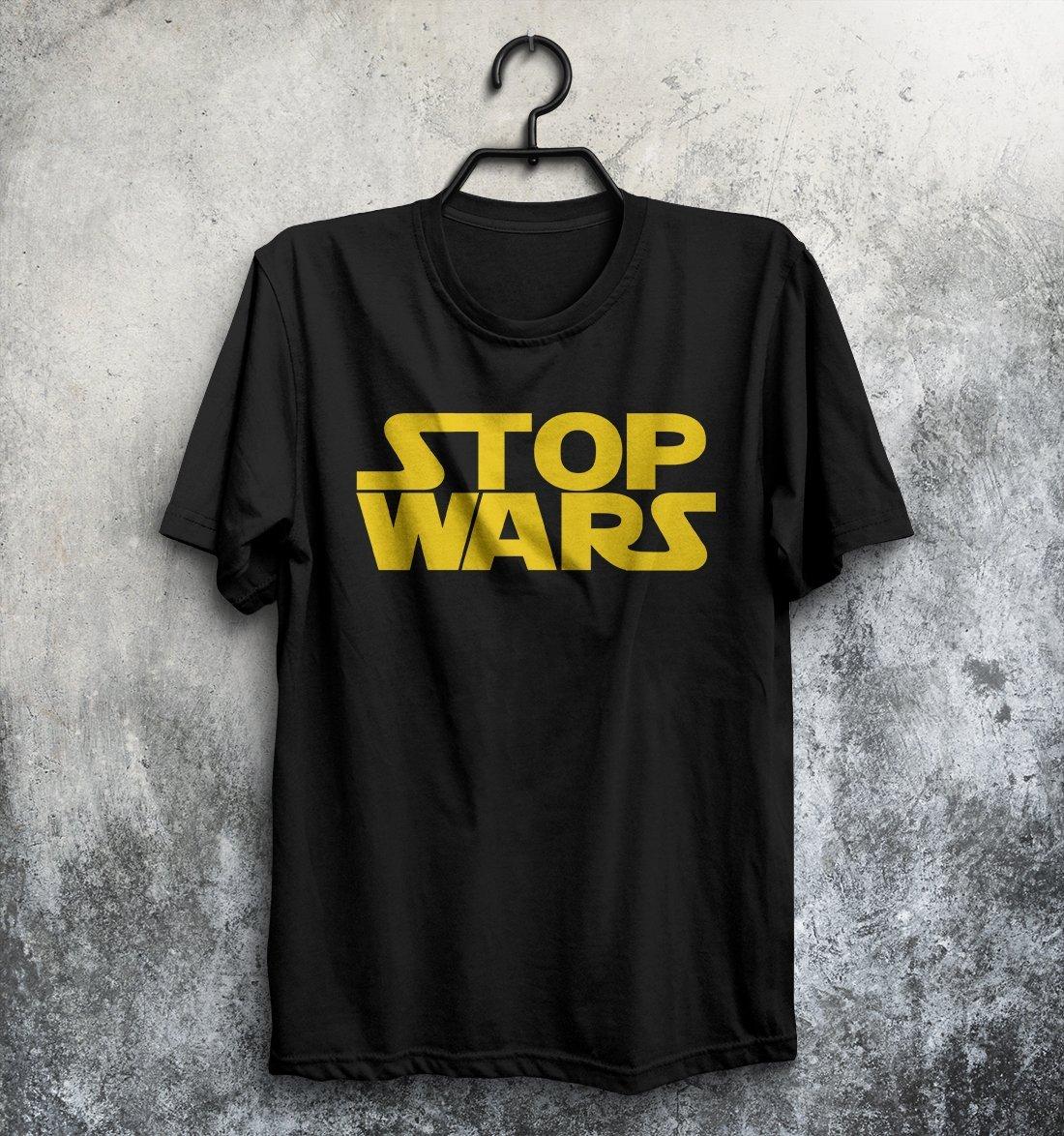 Stop Wars T-Shirt Unisex