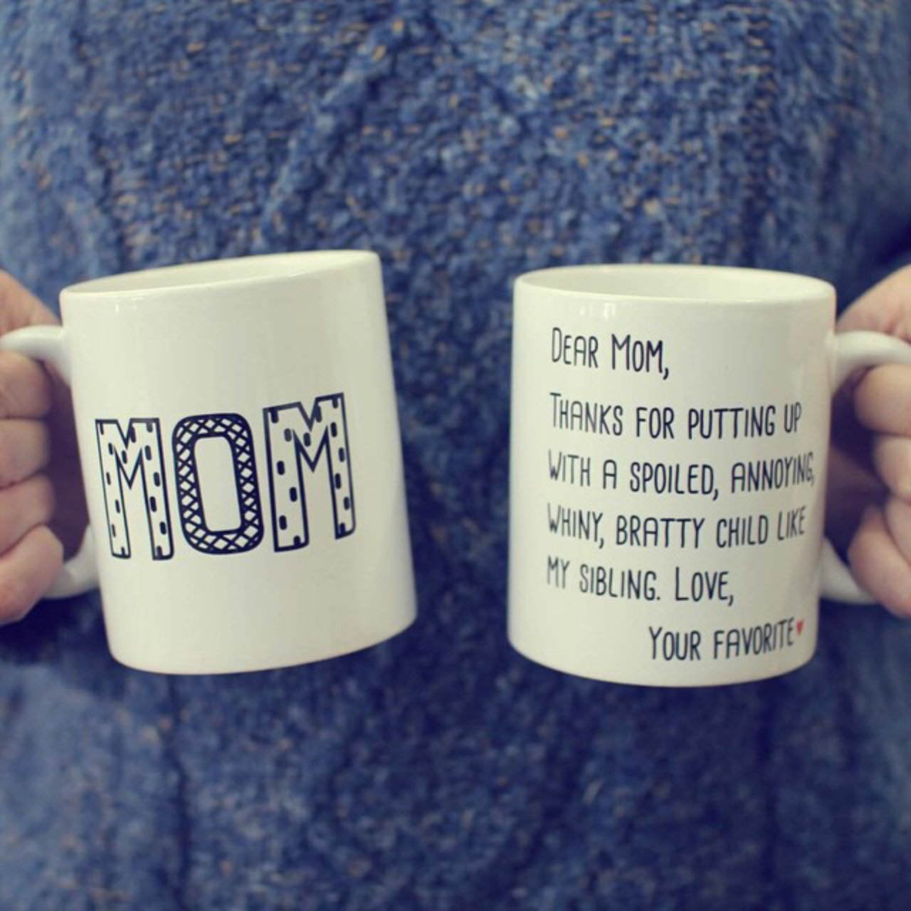 Dear Mom From Your Favorite Mug