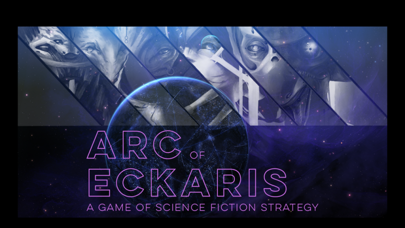 Arc of Eckaris: A Sci-Fi Strategy Board Game