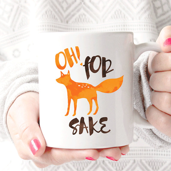 Oh! For Fox Sake Ceramic Coffee Mug