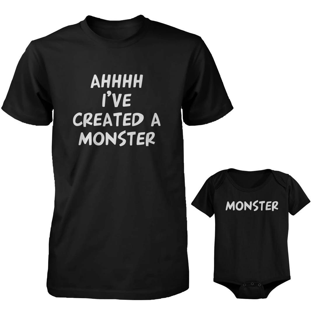I've Created A Monster Daddy & Baby Matching Set