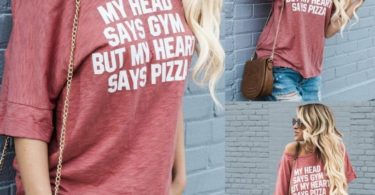 """My Head Says Gym But My Heart Says Pizza"" Short Sleeve Loose Top"