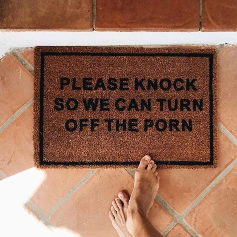 Please Knock So We Can Turn Off The Porn Doormat