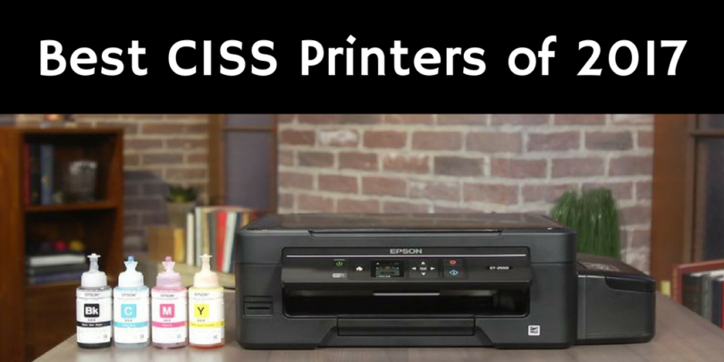 Best CISS Printers Of 2017 – The Definitive Roundup And Buyer's Guide