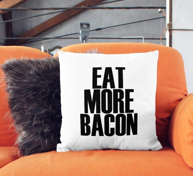 Eat More Bacon Throw Pillow Cover