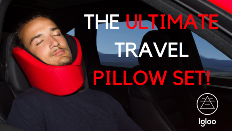 Igloo – The Ultimate Travel Pillow Set