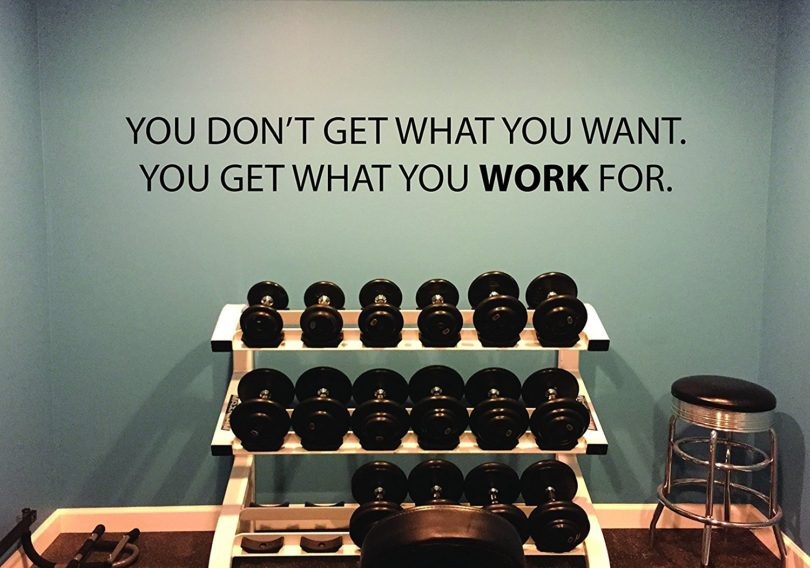 Get What You Work For Gym Wall Decal