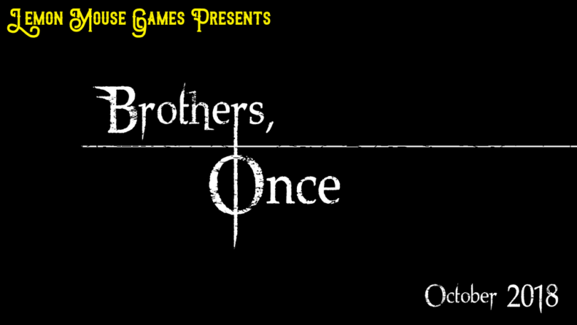 Brothers, Once