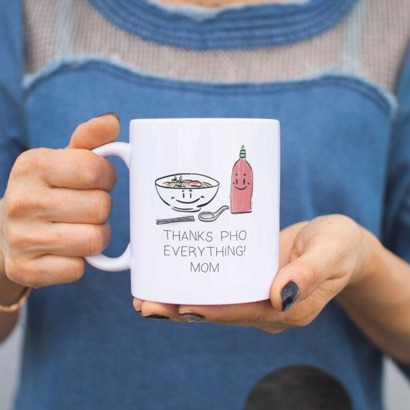 Mom Thanks Pho Everything Coffee Mug