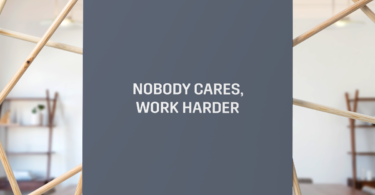 Nobody Cares, Work Harder Poster