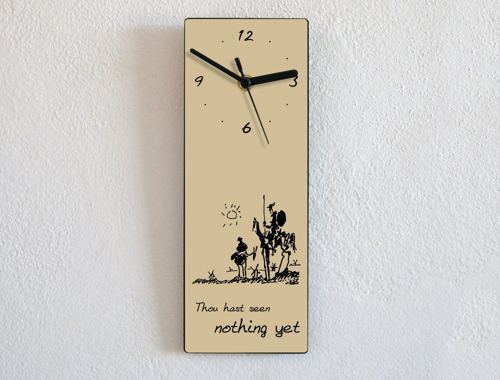 Don Quixote Quote – Thou Hast Seen Nothing Yet – Wall Clock