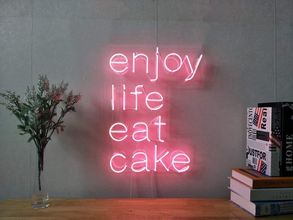 Enjoy Life Eat Cake Real Glass Neon Sign Petagadget