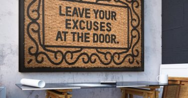 Leave Your Excuses At The Door Canvas Print