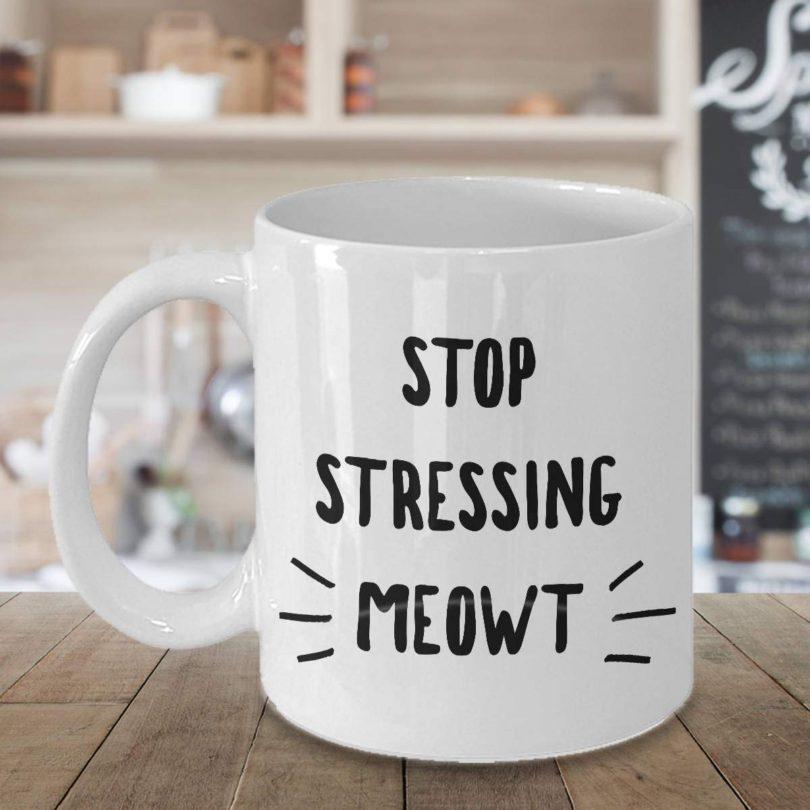 Stop Stressing Meowt Cat Mug