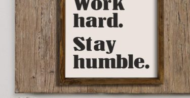 LaModaHome Work Hard Stay Humble Decor