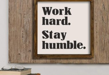 LaModaHome Work Hard Stay Humble Decor