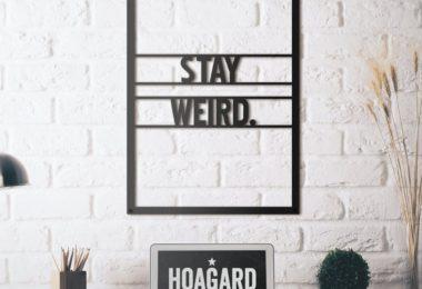 Stay Weird Metal Wall Art