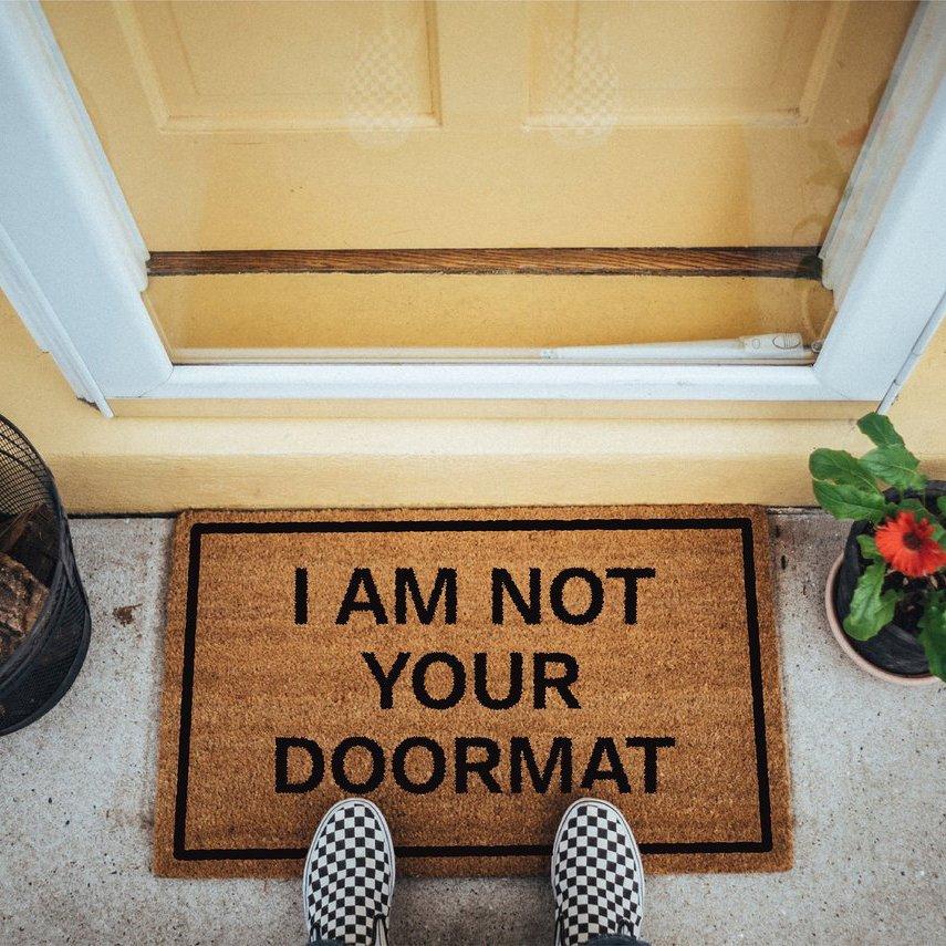 I Am Not Your Doormat Doormat