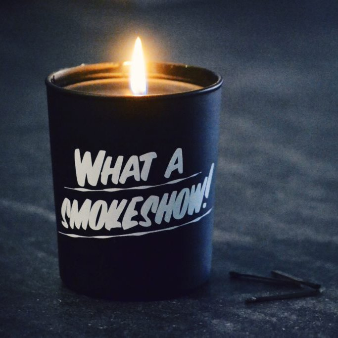 What A Smokeshow Candle
