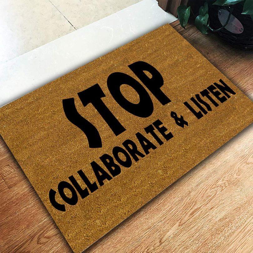 Stop Collaborate & Listen Doormat
