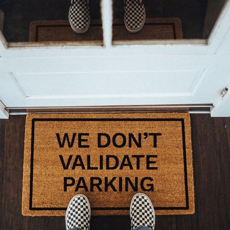 We Don't Validate Parking Doormat