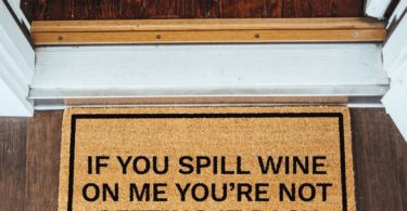 If You Spill Wine On Me You're Not Getting It Back Brown Coir Doormat