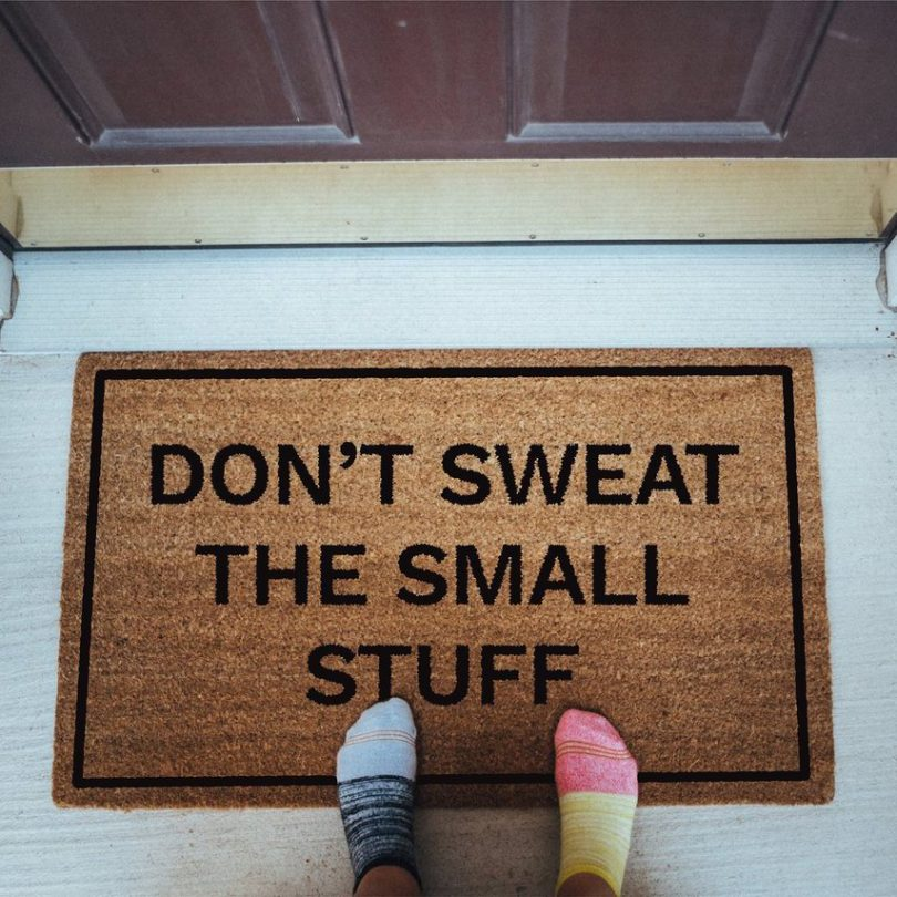 Don't Sweat The Small Stuff Doormat