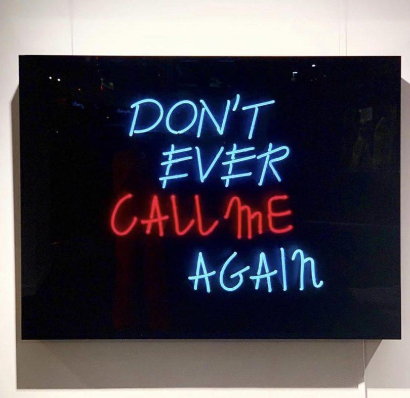 David Drebin Don't Even Call Me Again Neon