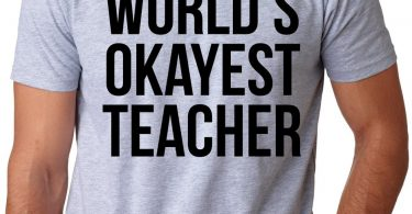 World's Okayest Teacher Funny Academic Professor Tee
