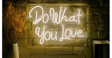 Do What You Love LED Neon Sign