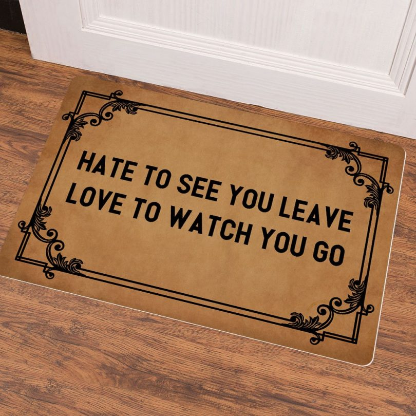 Ruiyida Hate to See You Leave Love to Watch You Go Entrance Floor Mat