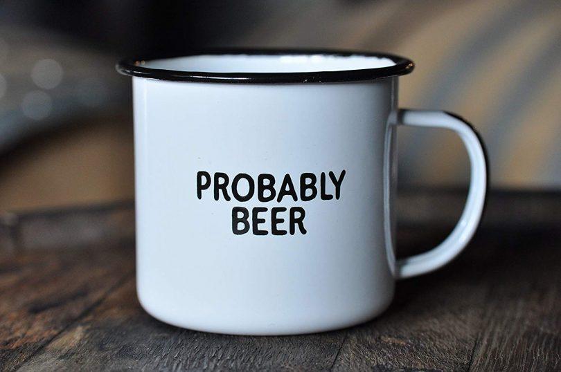 PROBABLY BEER | Enamel Coffee Mug