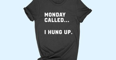 Monday Called I Hung Up Women T-shirt