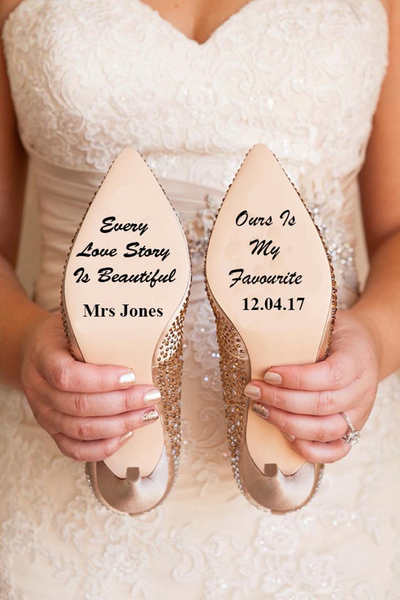 Personalised Every Love Story is Beautiful Wedding Shoe Vinyl