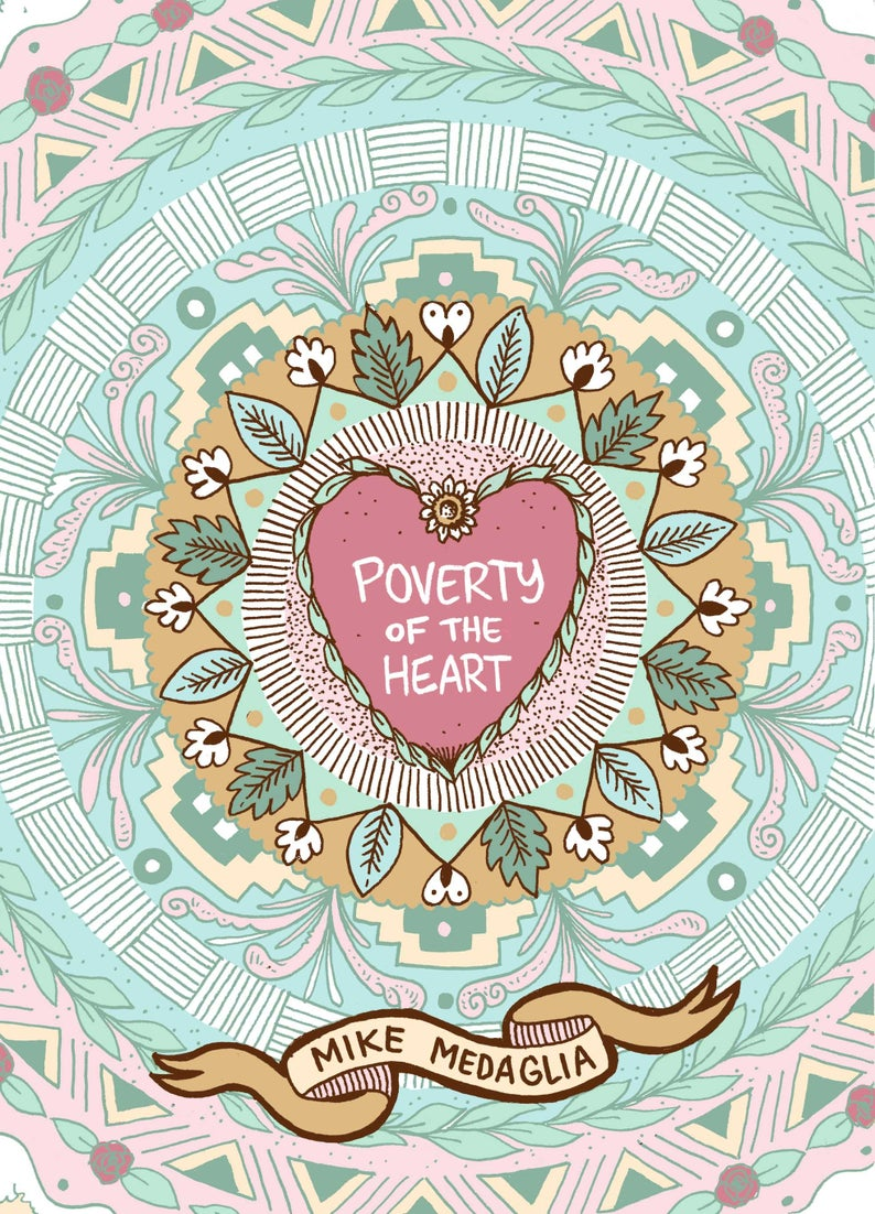 Poverty of the Heart  A6 24 page self-published mini comic