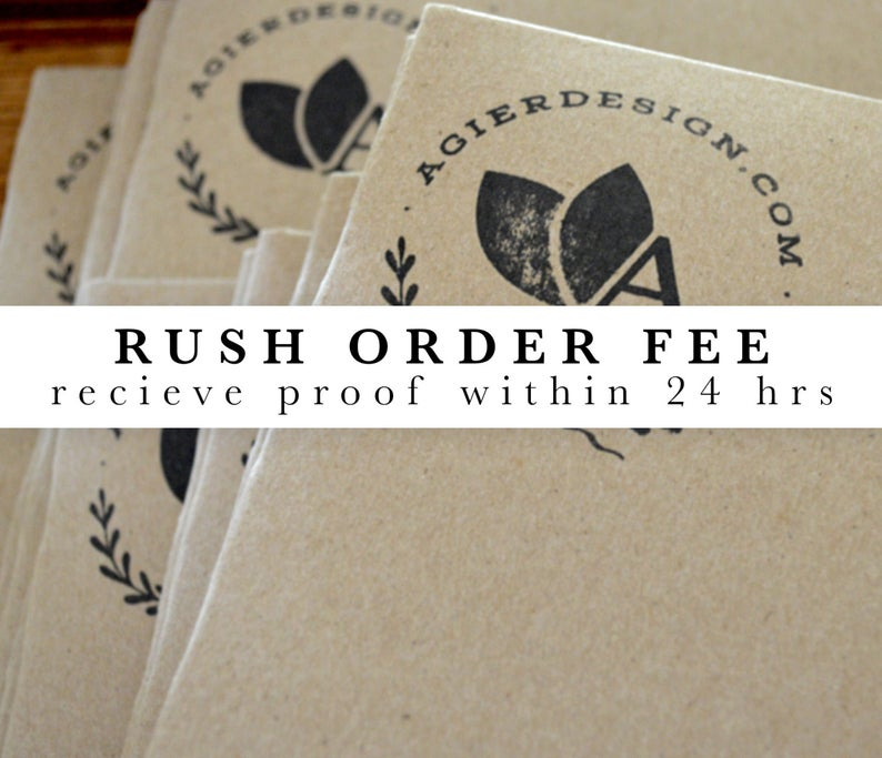 Rush order upgrade to receive custom artwork proof faster.