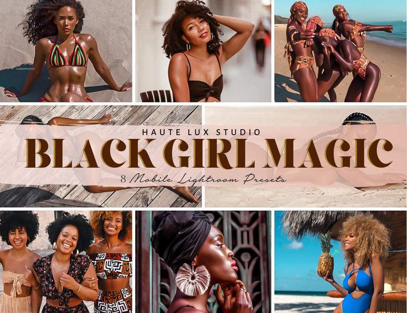 Black Girl Magic Presets Melanin Poppin Presets 8 Lightroom