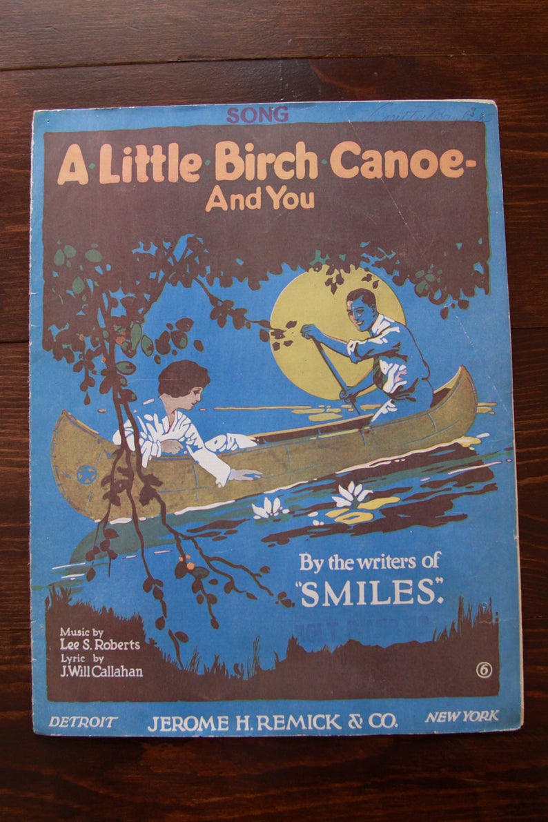 Original Vintage Sheet Music A Little Birch Canoe and You