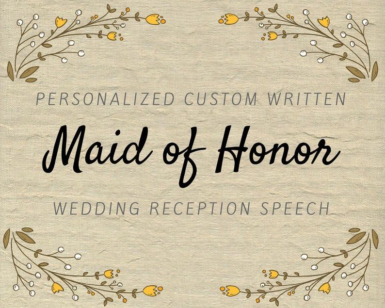 Custom Maid of Honor Speech  Personalized Bridesmaid / Matron